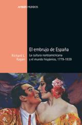 El embrujo de España - Kagan, Richard L.