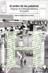 El orden de las palabras - Pedrazuelas Fuentes, Mario