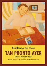 Tan pronto ayer - de Torre, Guillermo