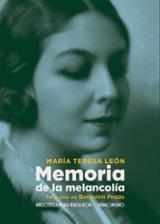 Memoria de la melancolía - Leon, María Teresa