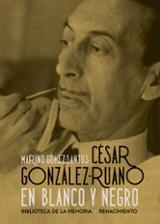 César González-Ruano en blanco y negro - Gómez-Santos, Marino