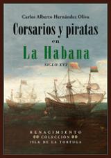Corsarios y piratas en La Habana - Hernández Oliva, Carlos Alberto
