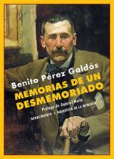 Memorias de un desmemoriado - Pérez Galdós, Benito