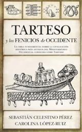 Tartesos y fenicios de Occidente - Celestino, Sebastián