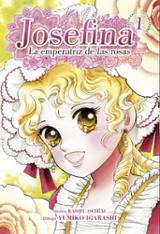 Josefina: la emperatriz de las rosas, 1 - Igarashi, Yumiko