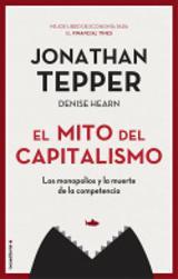 El mito del capitalismo - Hearn, Denise