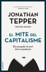 El mite del capitalisme - Hearn, Denise
