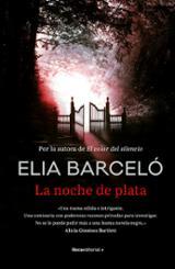 La noche de plata - Barceló, Elia