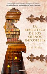 La biblioteca de los sueños imposibles - Rina, Lin