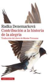 Contribución a la historia de la alegría - Denemarkova, Radka