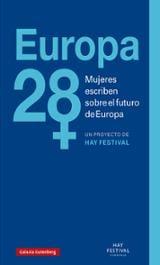 Europa 28: mujeres escriben sobre el futuro de Europa - AAVV