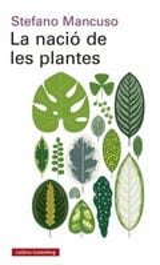 La nació de les plantes - Mancuso, Stefano