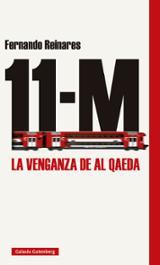 11M La venganza de al qaeda - Reinares, Fernando
