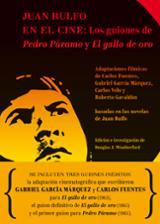 Juan Rulfo y en el cine. Los guiones de Pedro Páramo y El gallo de oro - AAVV