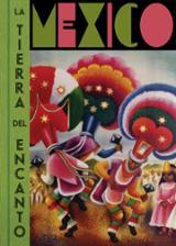 México, la tierra del encanto