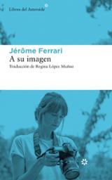 A su imagen - Ferrari, Jérôme
