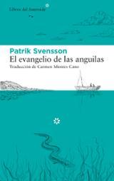 El evangelio de las anguilas - Svensson, Patrick