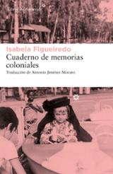 Cuaderno de memorias coloniales - Figueiredo, Isabela