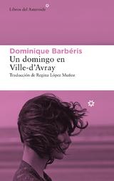 Un domingo en Ville-D´Avray - Barbéris, Dominique