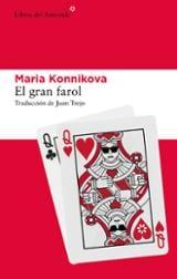 El gran farol - Konnikova, Maria