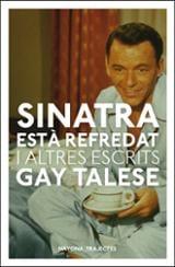 Sinatra està refredat i altres assajos