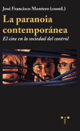 La paranoia contemporanea - Montero, José Francisco