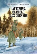 La tierra, el cielo, los cuervos - Radice, Teresa