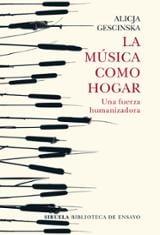 La música como hogar - Gescinska, Alicja