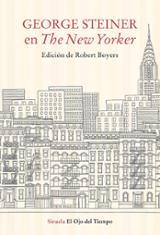 George Steiner en The New Yorker - Steiner, George