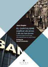 El capitalisme explicat als joves i als no tan joves - Ziegler, Jean