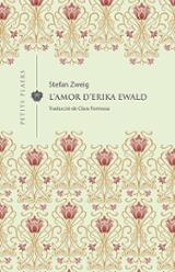 L´amor d´Erika Ewald - Zweig, Stefan