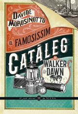 El famosíssim catàleg de Walker & Dawn - Morosinotto, Davide