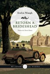 Retorn a Brideshead - Waugh, Evelyn
