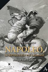 Napoleó, la Revolució i els catalans - Gelonch, Antoni