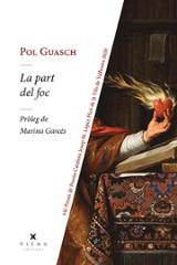 La part del foc - Guasch, Pol