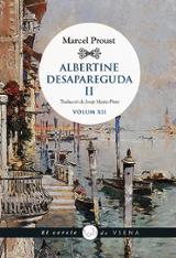 Albertine desapareguda, II Volum XII - Proust, Marcel