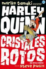 Harley Quinn. Cristales rotos - Pugh, Steve