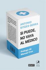 Si puede no vaya al médico - Sitges-Serra, Antonio