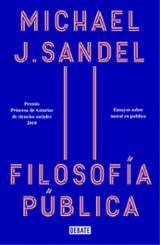 Filosofía pública - Sandel, Michael J.