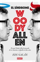 El síndrome Woody Allen - Galán, Edu