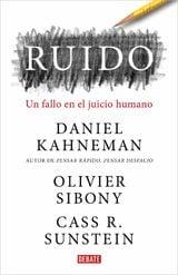 Ruido - Kahneman, Daniel