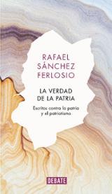 La verdad de la patria - Sánchez Ferlosio, Rafael