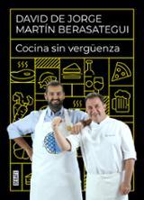 Cocina sin vergüenza - Berasategui, Martín