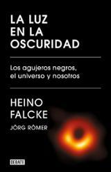 La luz en la oscuridad - Falcke, Heino