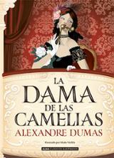 La dama de las camelias - Dumas, Alexandre
