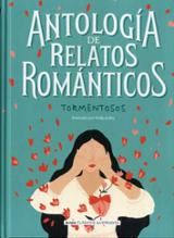 Antología de relatos románticos y tormentosos