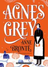 Agnes Grey - Brontë, Anne