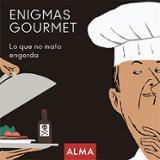Enigmas gourmet - Durá, Margarita