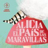 Alicia en el País de las Maravillas. (ya leo a ) Lewis Carroll - AAVV