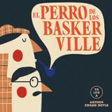 El perro de los Baskerville (Ya leo a) Arthur Conan Doyle - AAVV